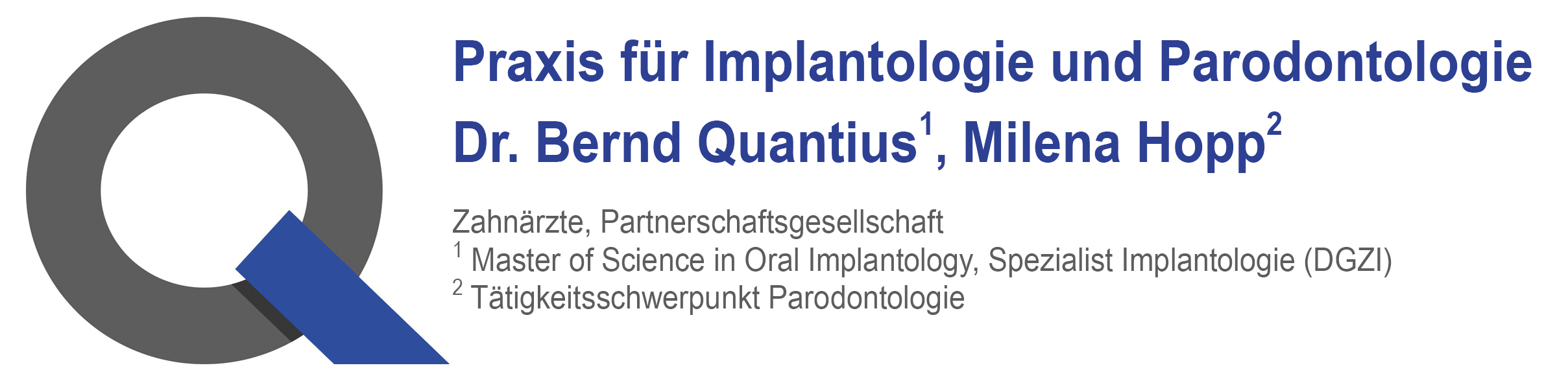 Praxis für Implantologie & Parodontologie Dr. Bernd Quantius M.Sc. und Milena Hopp